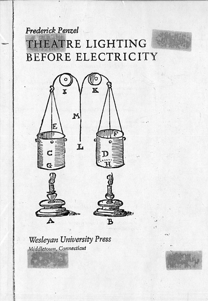 Frederick Penzel. Theatre lighting before electricity